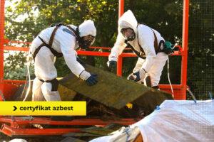 pracownik rozbiórki - certyfikat usuwanie azbestu
